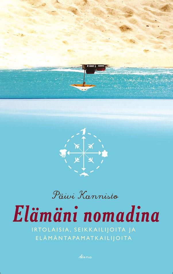 Elämäni nomadina -kirjan kansi | kirjailija Päivi Kannisto | kulkuri.org