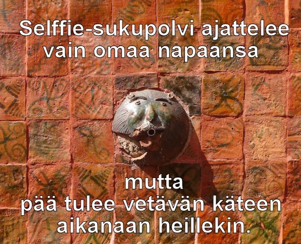 Selffie-sukupolvi ajattelee vain omaa napaansa mutta pää tulee vetävän käteen aikanaan heillekin - HS.fi - Kulkuri.org